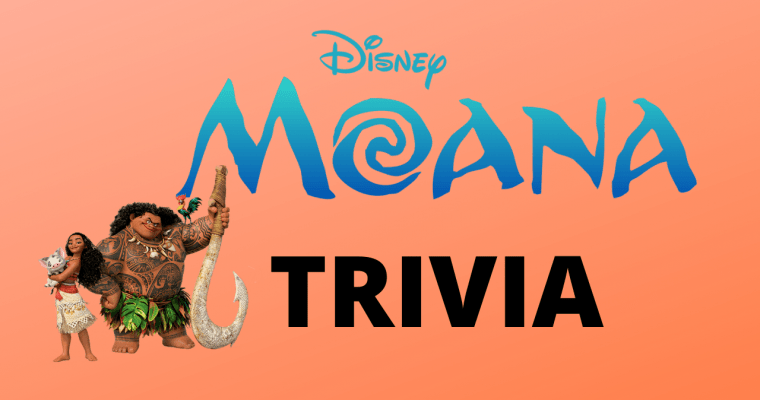 25 Exciting Trivia Questions From Disney's Moana