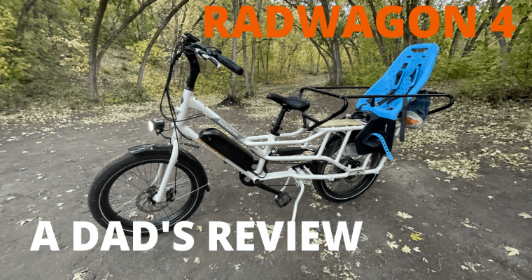 Dad's Review of the Rad Wagon 4 from Rad Power Bikes